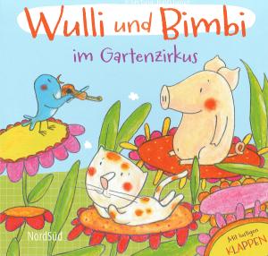 Wulli und Bimbi im Gartenzirkus